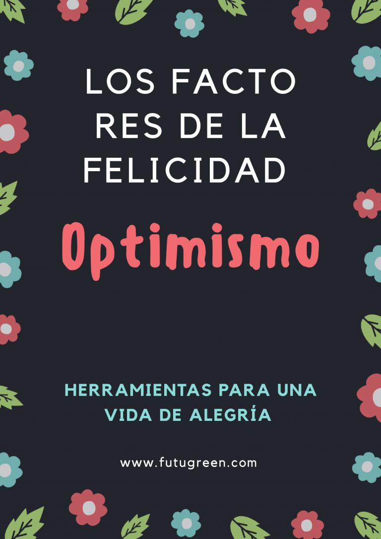Cómo ser optimista: herramientas y meditación