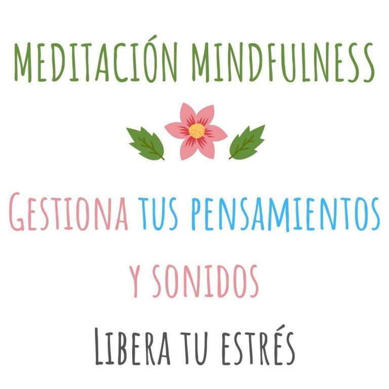 Meditación sonidos y pensamientos – Relájate a través del sonido – Mindfulness