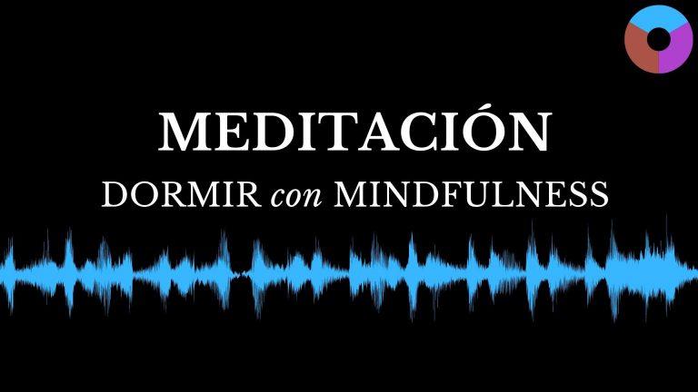 MEDITACIÓN para DORMIR PROFUNDAMENTE con Mindfulness